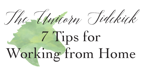 Linky Love :: 7 Tips for Working from Home